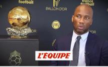 Ballon d'Or – Didier Drogba : « Sadio Mané et Mo Salah… mes deux chouchous »